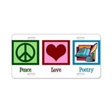 Peace Love Poetry Aluminum License Plate