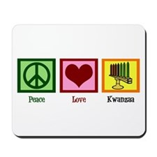Peace Love Kwanzaa Mousepad