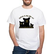 Grin & Bear it! Shirt