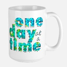 One Day at a Time Large Mug