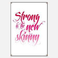 Strong is the New Skinny - Sc Banner