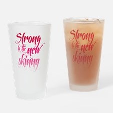 Strong is the New Skinny - Sc Drinking Glass