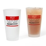 Hello My Name is Mom, Mom, Mo Drinking Glass