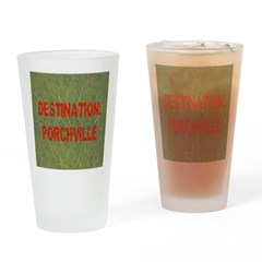 Destination: Porchville Drinking Glass