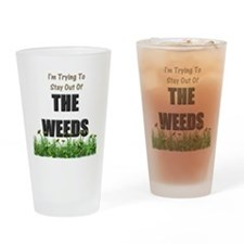 The Weeds Drinking Glass