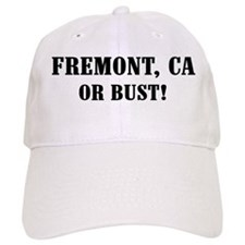 Fremont or Bust! Baseball Cap