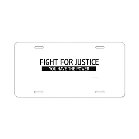 Fight for Justice Power Aluminum License Plate