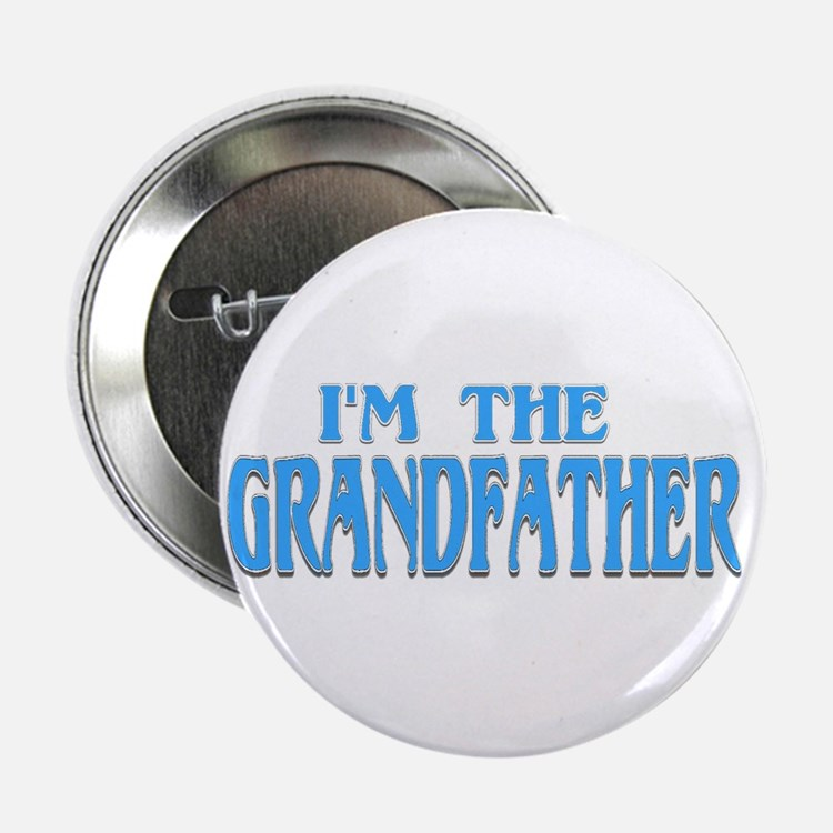 I'm the Grandfather Button