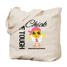 Breast Cancer One Tough Chick Tote Bag
