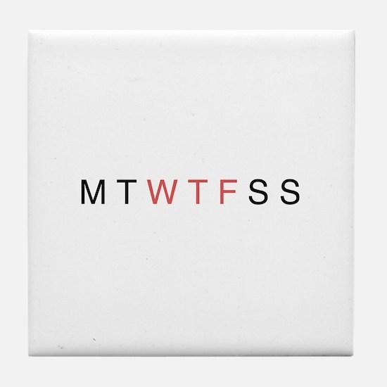 Midweek Crisis Tile Coaster
