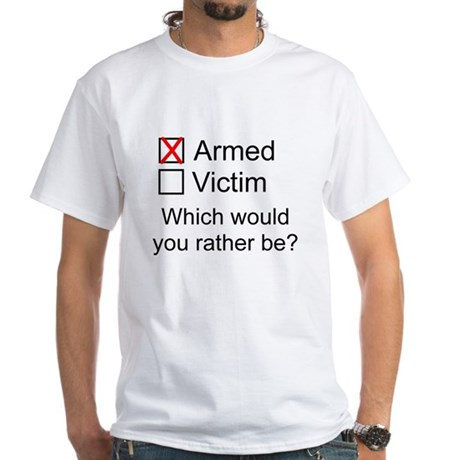 Armed or Victim White T-Shirt