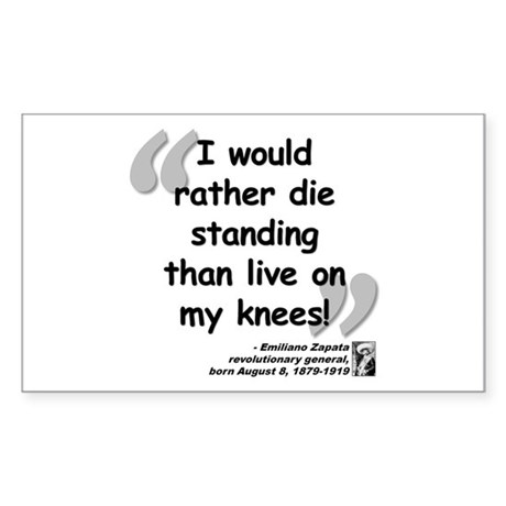 Zapata Standing Quote Sticker (Rectangle)
