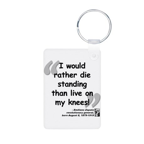 Zapata Standing Quote Aluminum Photo Keychain