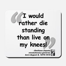 Zapata Standing Quote Mousepad