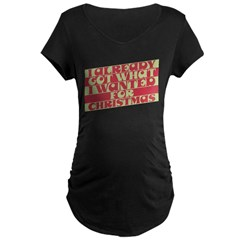 Already Got What I Wanted T-Shirt