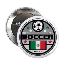 "Live Love Soccer Mexico 2.25"" Button"