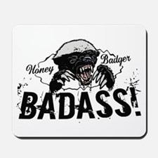 Honey Badger Badass Mousepad