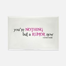 Nothing But A Rumor Rectangle Magnet