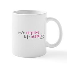 Nothing But A Rumor Mug