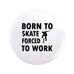 Born to skate board forced to work 3.5