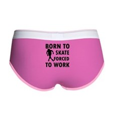 Born to Skate roller forced to work Women's Boy Br
