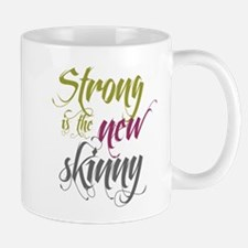 Strong is the New Skinny - Sc Mug