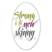 Strong is the New Skinny - Sc Decal