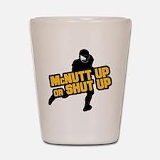 McNutt Up Shot Glass