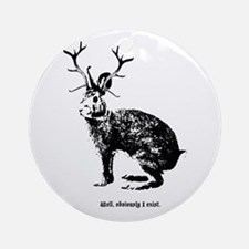 Jackalopes exist Ornament (Round)