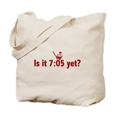 Is it 7:05 Yet? (Philly Baseball) Tote Bag