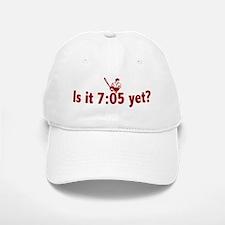 Is it 7:05 Yet? (Philly Baseball) Baseball Baseball Cap