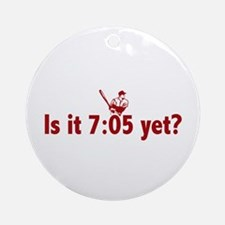 Is it 7:05 Yet? (Philly Baseball) Ornament (Round)