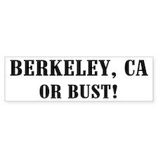 Berkeley or Bust! Bumper Bumper Sticker