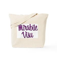 Mirabile Visu! Tote Bag
