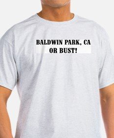 Baldwin Park or Bust! Ash Grey T-Shirt