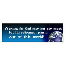 Working For God Bumper Sticker