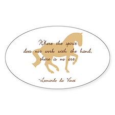 da Vinci spirit sayings - horse Oval Decal