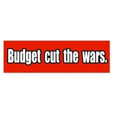 Budget Cut the Wars Peace Bumper Bumper Sticker