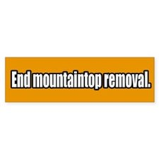 End Mountaintop Removal Bumper Bumper Sticker