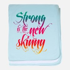 Strong is the New Skinny - Sc baby blanket
