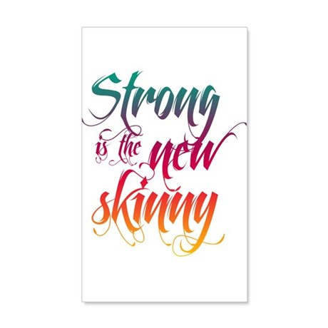 Strong is the New Skinny - Sc 22x14 Wall Peel