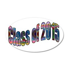 Class of 2015 22x14 Oval Wall Peel