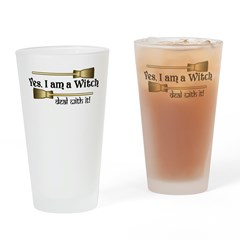 Yes I am a Witch Drinking Glass