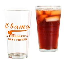 Obama Terrorist Best Friend Drinking Glass