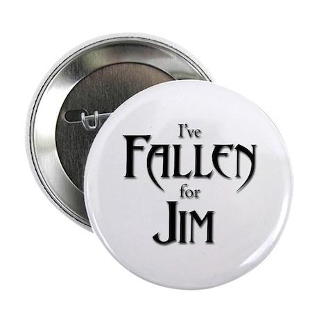 "I've Fallen for Jim 2.25"" Button"