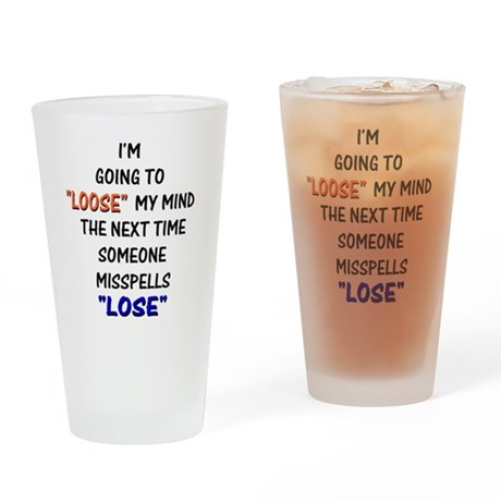 Loose vs Lose Drinking Glass