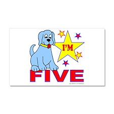 I'M FIVE Car Magnet 20 x 12