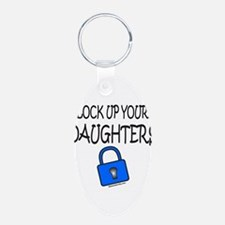 LOCK UP YOUR DAUGHTERS Keychains