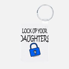 LOCK UP YOUR DAUGHTERS Aluminum Photo Keychain