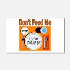 DON'T FEED ME Car Magnet 20 x 12